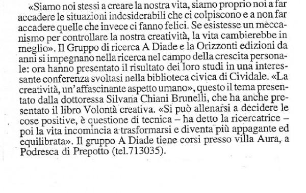 """""""La nostra volontà creativa"""" – Messaggero Veneto, 13 marzo 1998"""