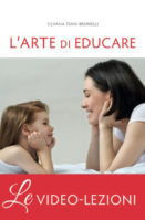 Video lezioni - L'arte di educare